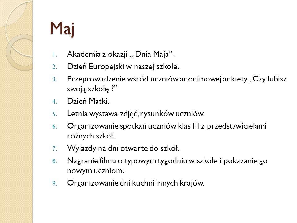 """Maj Akademia z okazji """" Dnia Maja . Dzień Europejski w naszej szkole."""
