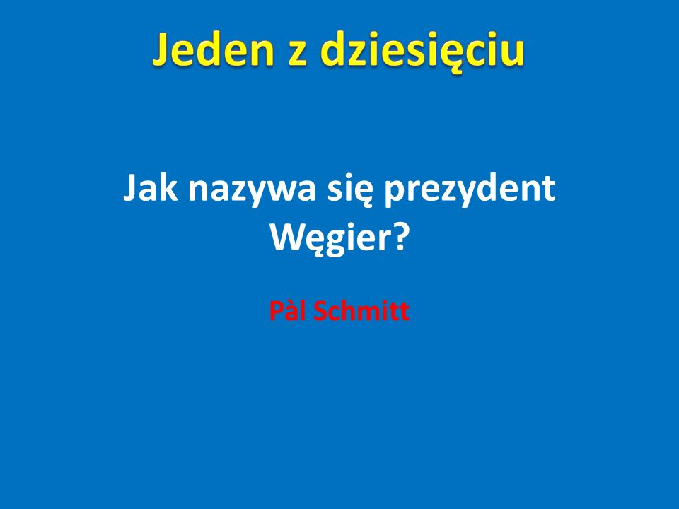 Jak nazywa się prezydent Węgier