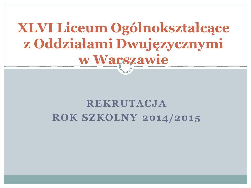 XLVI Liceum Ogólnokształcące z Oddziałami Dwujęzycznymi w Warszawie