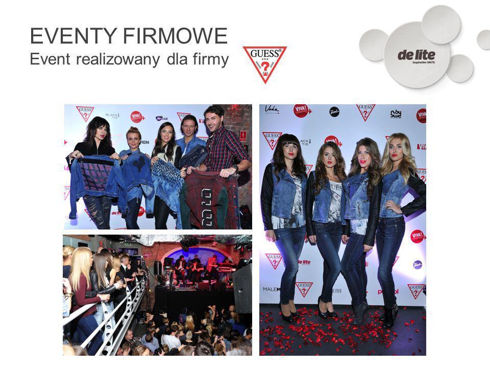 EVENTY FIRMOWE Event realizowany dla firmy