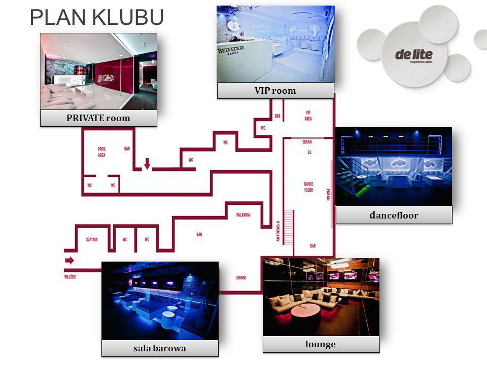 PLAN KLUBU VIP room PRIVATE room dancefloor lounge sala barowa