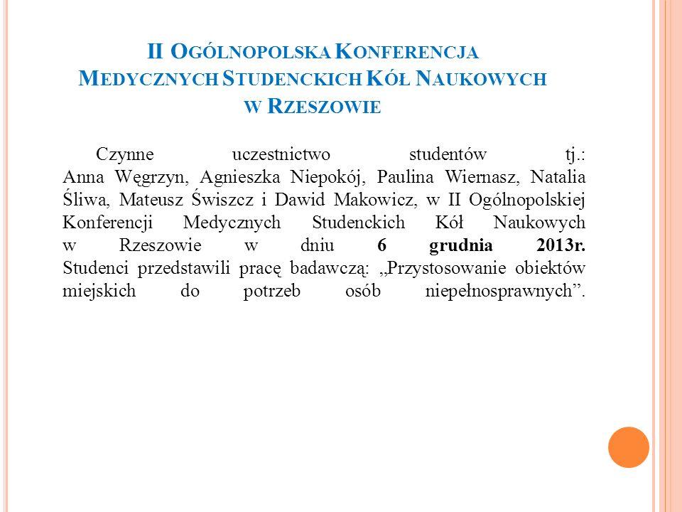 II Ogólnopolska Konferencja Medycznych Studenckich Kół Naukowych w Rzeszowie