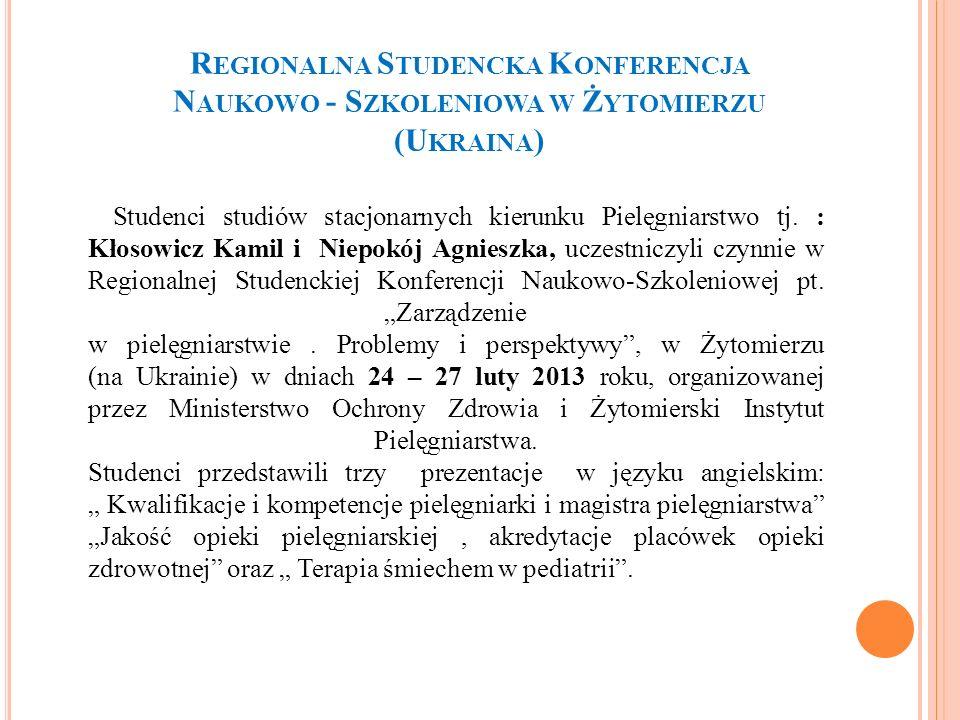Regionalna Studencka Konferencja Naukowo - Szkoleniowa w Żytomierzu (Ukraina)
