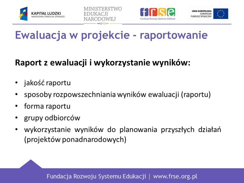 Ewaluacja w projekcie - raportowanie