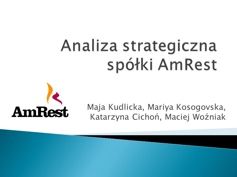 Analiza strategiczna spółki AmRest