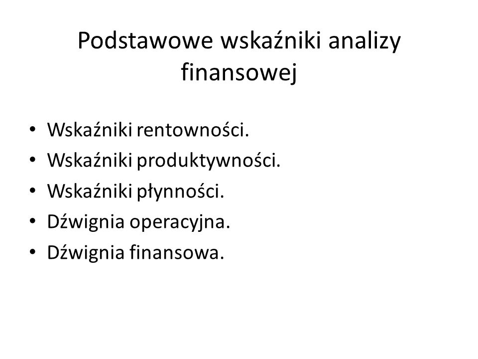 Podstawowe wskaźniki analizy finansowej