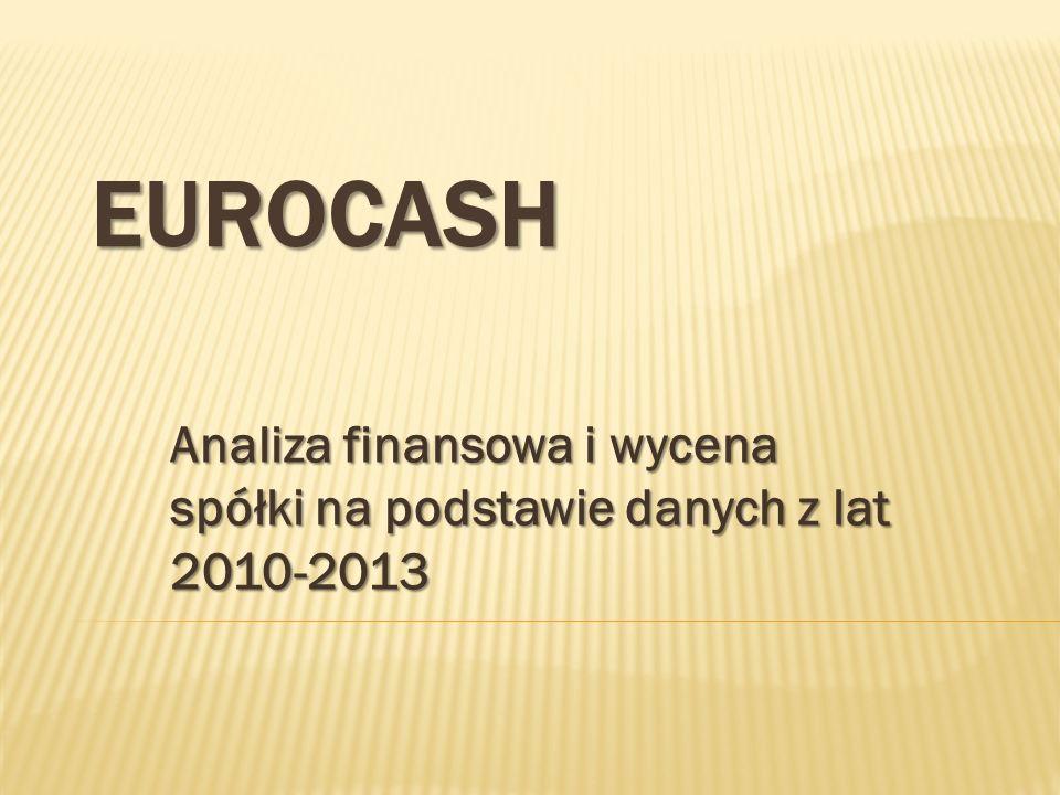 Analiza finansowa i wycena spółki na podstawie danych z lat 2010-2013