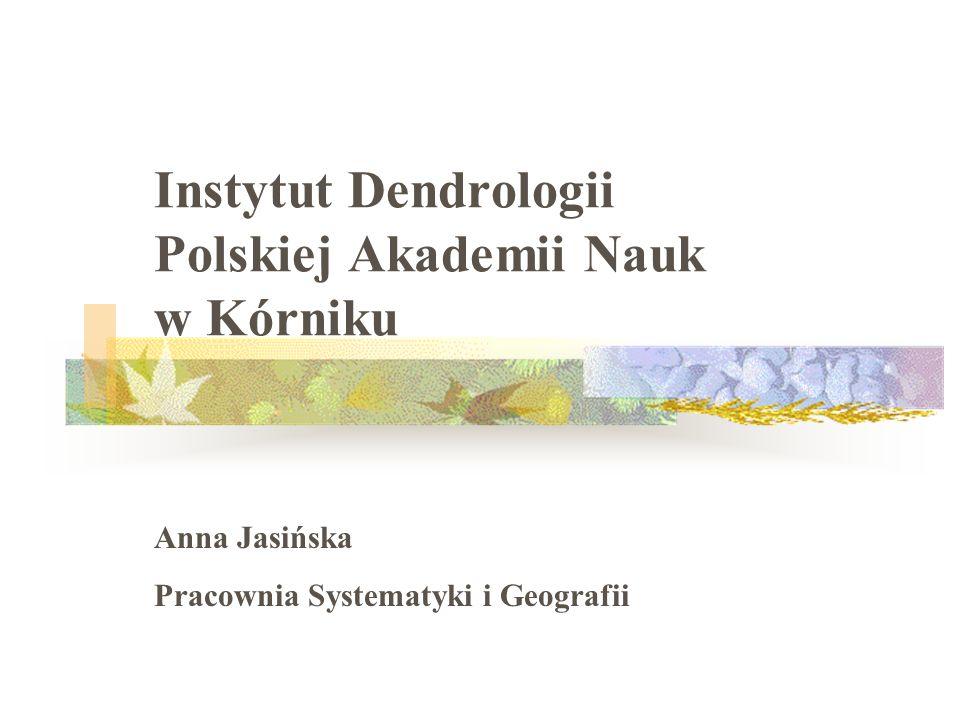 Instytut Dendrologii Polskiej Akademii Nauk w Kórniku