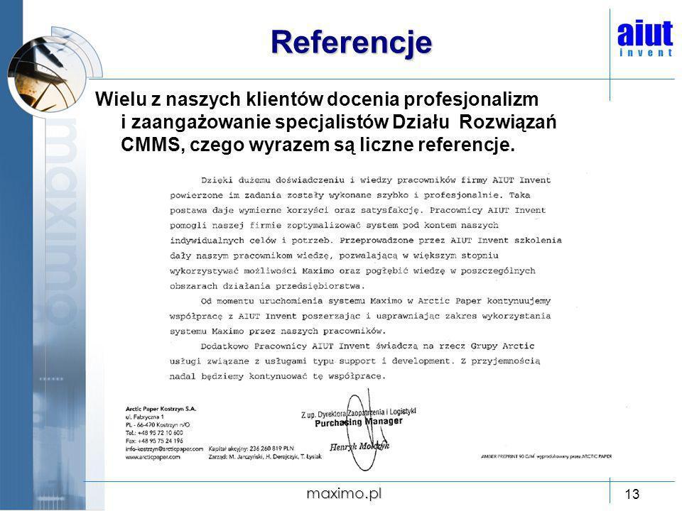 Referencje Wielu z naszych klientów docenia profesjonalizm i zaangażowanie specjalistów Działu Rozwiązań CMMS, czego wyrazem są liczne referencje.