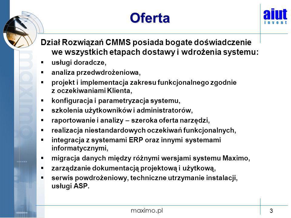 Oferta Dział Rozwiązań CMMS posiada bogate doświadczenie we wszystkich etapach dostawy i wdrożenia systemu: