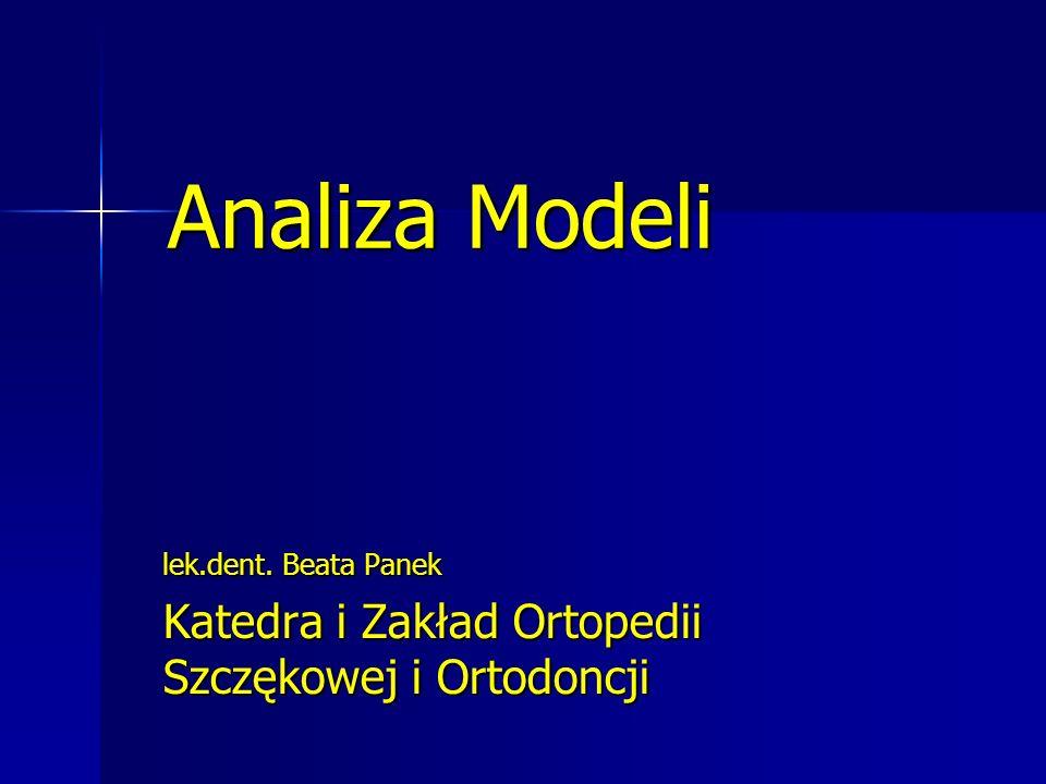 Analiza Modeli Katedra i Zakład Ortopedii Szczękowej i Ortodoncji
