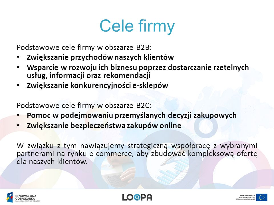 Cele firmy Podstawowe cele firmy w obszarze B2B:
