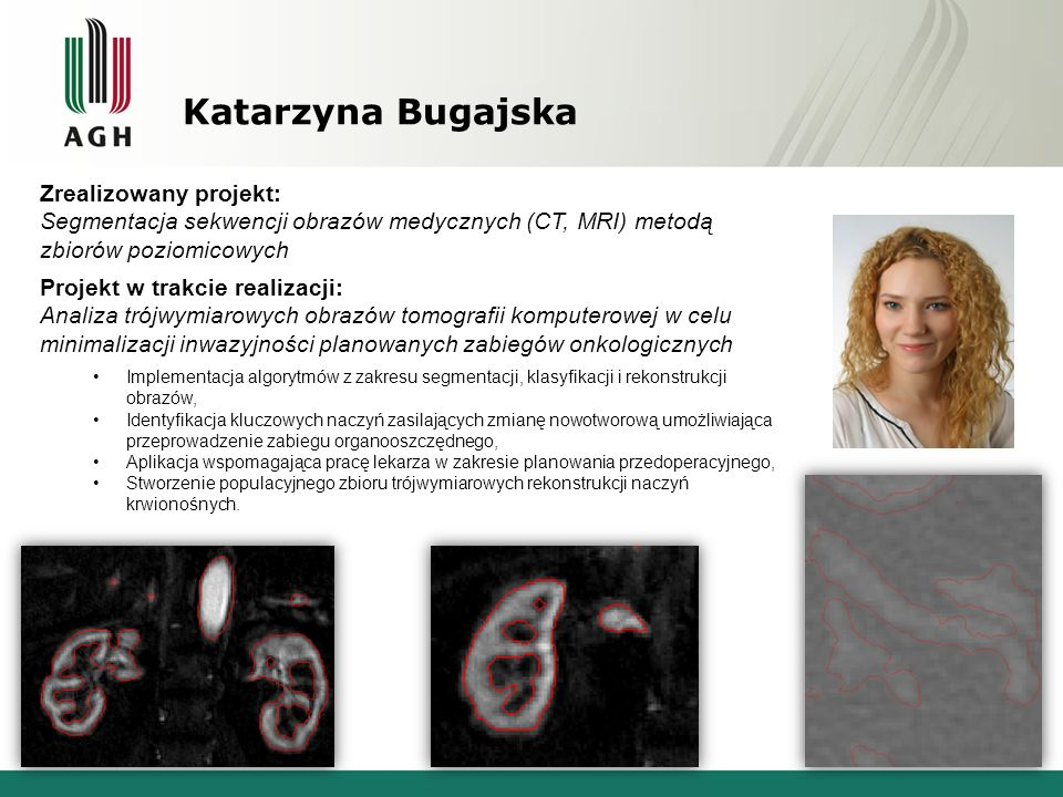 Katarzyna Bugajska Zrealizowany projekt: