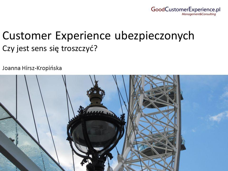 Customer Experience ubezpieczonych Czy jest sens się troszczyć