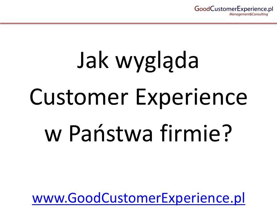 Jak wygląda Customer Experience w Państwa firmie
