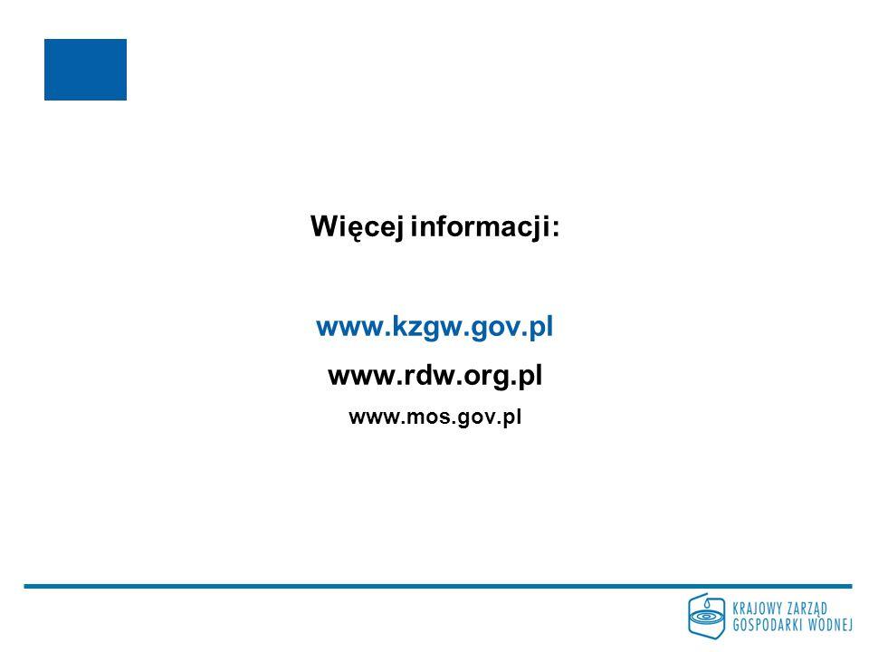 Więcej informacji: www.kzgw.gov.pl www.rdw.org.pl