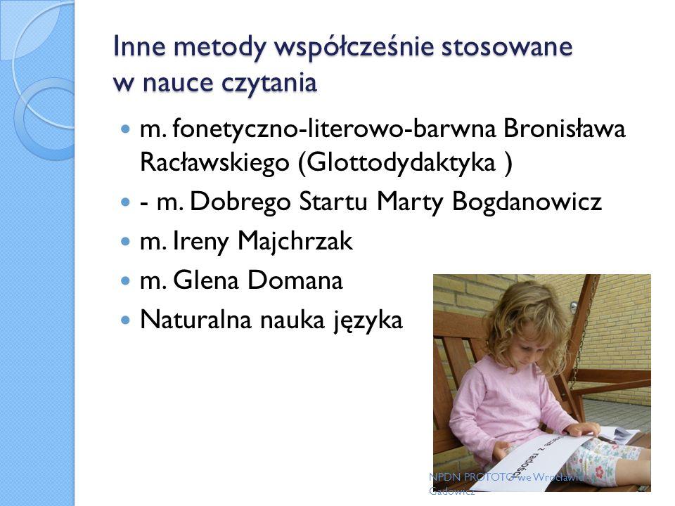 Inne metody współcześnie stosowane w nauce czytania