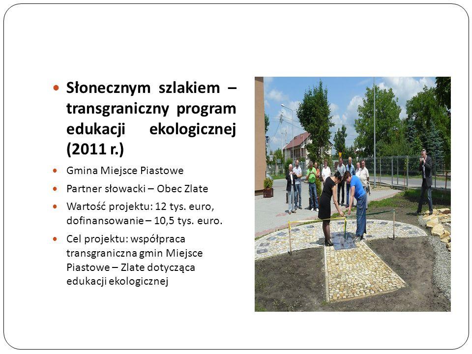 Słonecznym szlakiem – transgraniczny program edukacji ekologicznej (2011 r.)