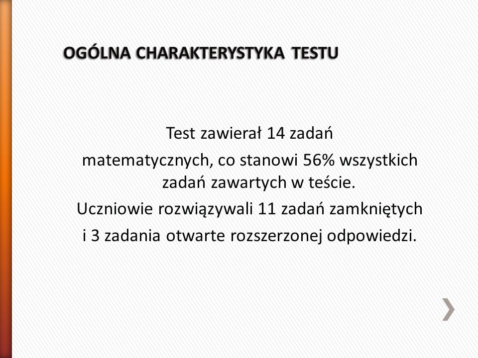 OGÓLNA CHARAKTERYSTYKA TESTU
