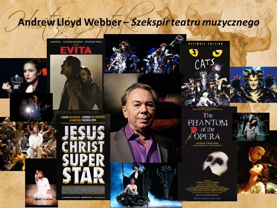 Andrew Lloyd Webber – Szekspir teatru muzycznego