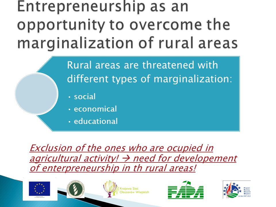 Entrepreneurship as an opportunity to overcome the marginalization of rural areas