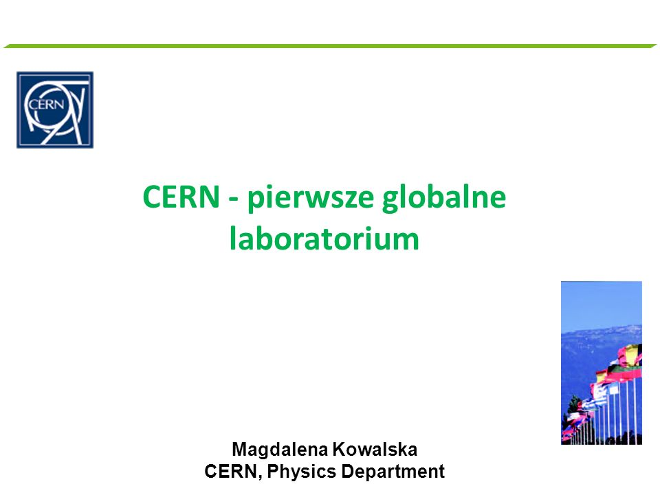 CERN - pierwsze globalne laboratorium CERN, Physics Department