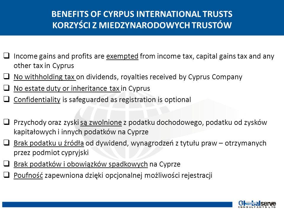 BENEFITS OF CYRPUS INTERNATIONAL TRUSTS KORZYŚCI Z MIEDZYNARODOWYCH TRUSTÓW