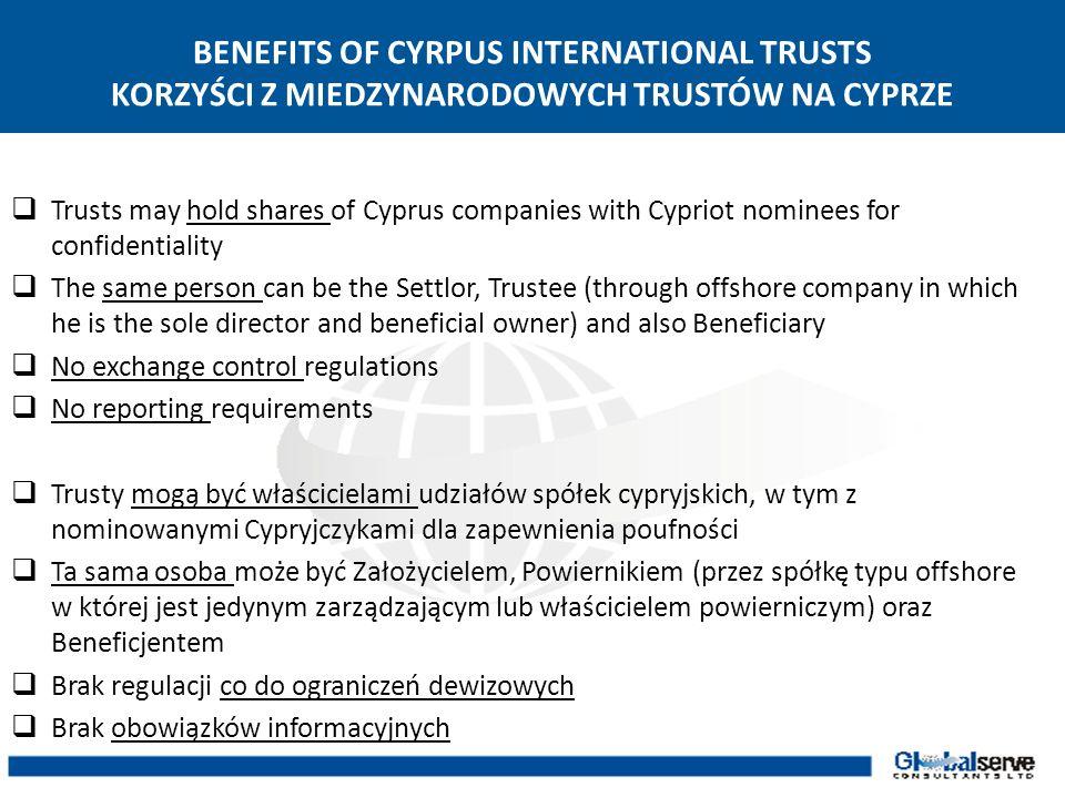 BENEFITS OF CYRPUS INTERNATIONAL TRUSTS KORZYŚCI Z MIEDZYNARODOWYCH TRUSTÓW NA CYPRZE