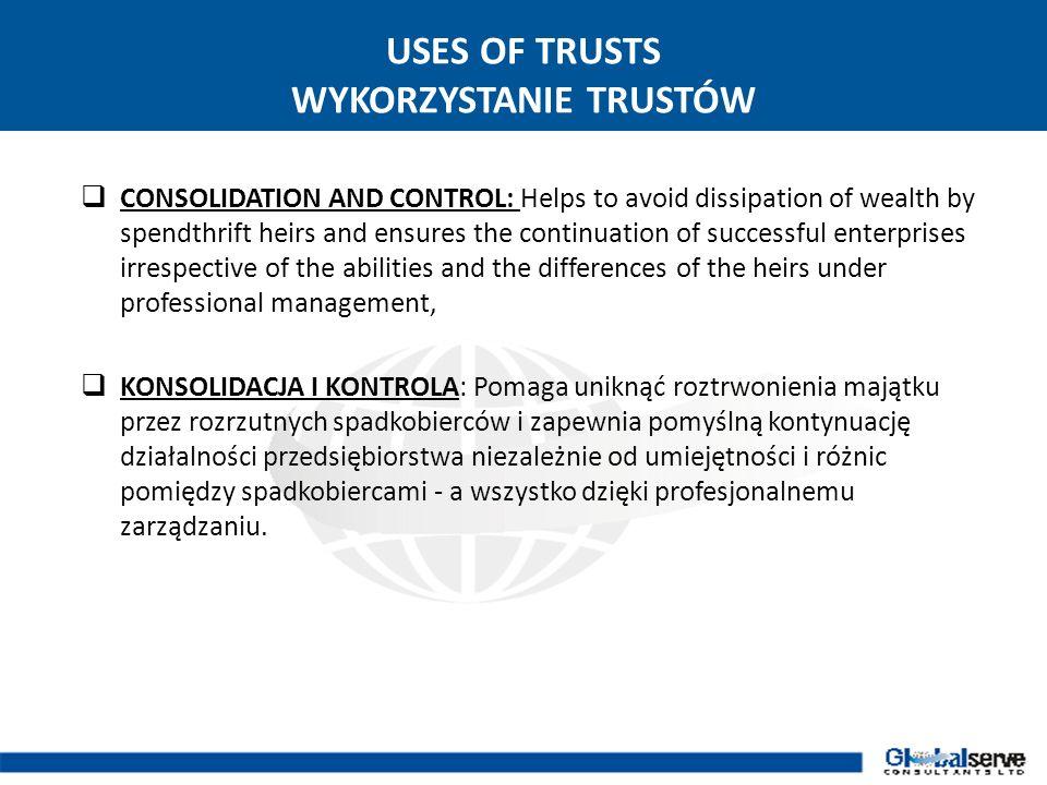 USES OF TRUSTS WYKORZYSTANIE TRUSTÓW