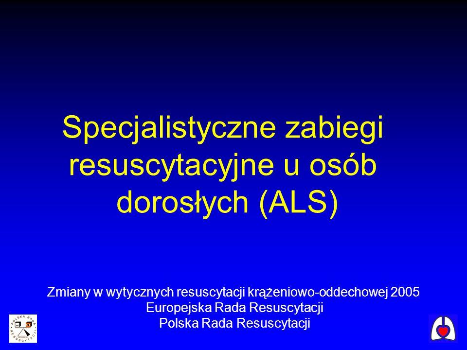 Specjalistyczne zabiegi resuscytacyjne u osób dorosłych (ALS)
