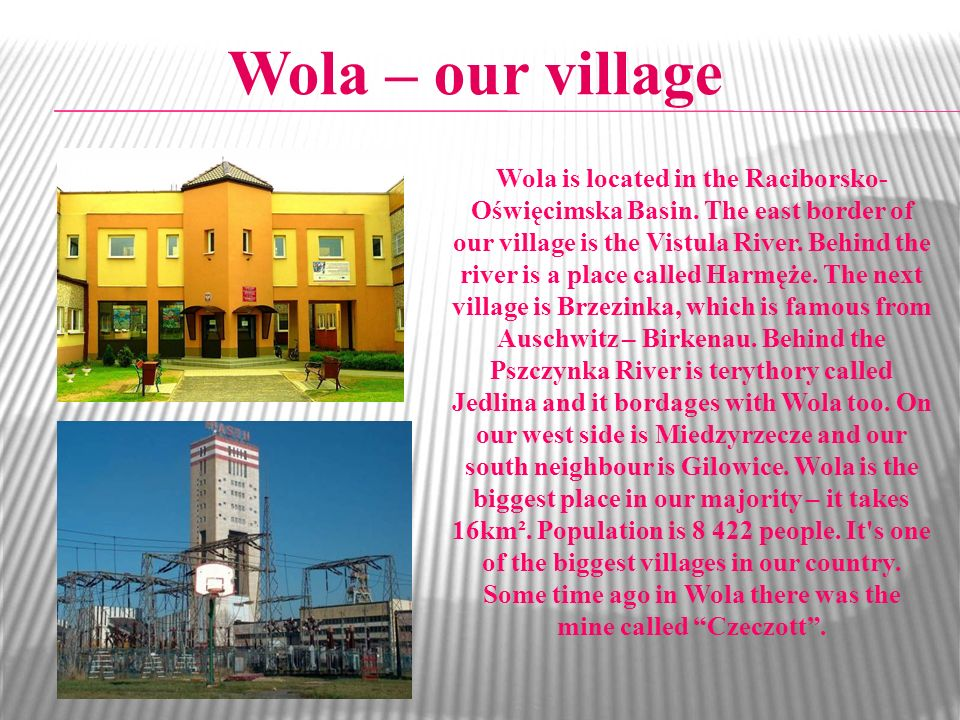 Wola – our village