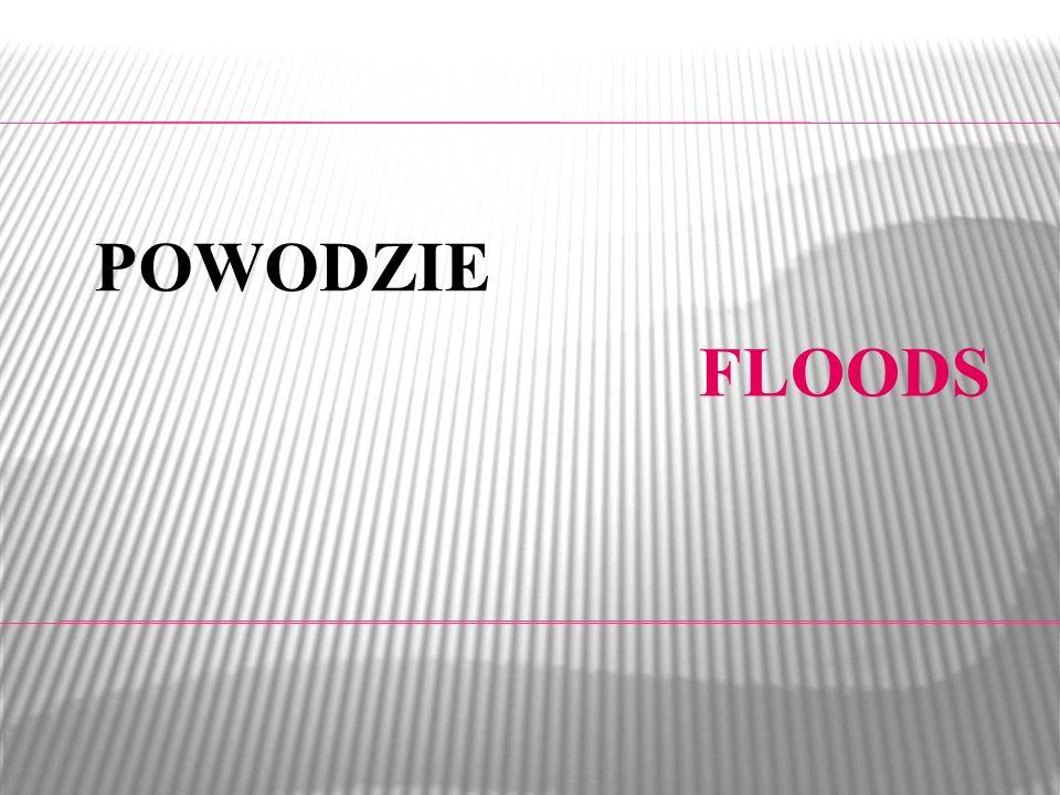 POWODZIE FLOODS