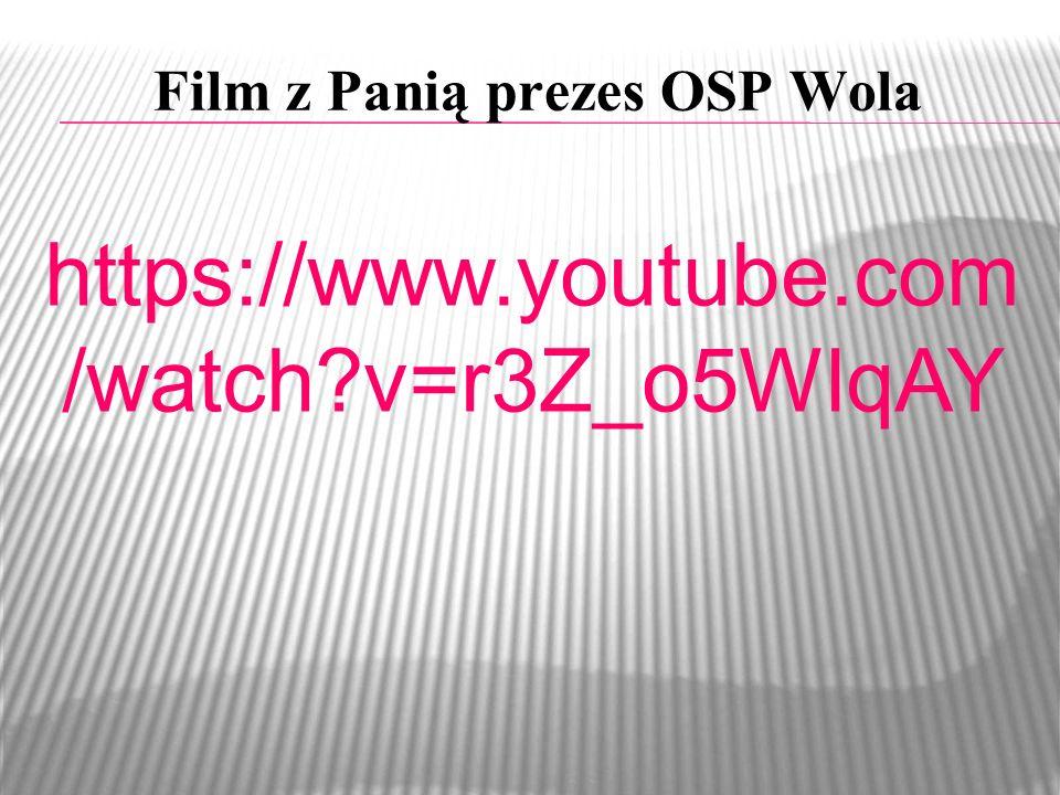 Film z Panią prezes OSP Wola