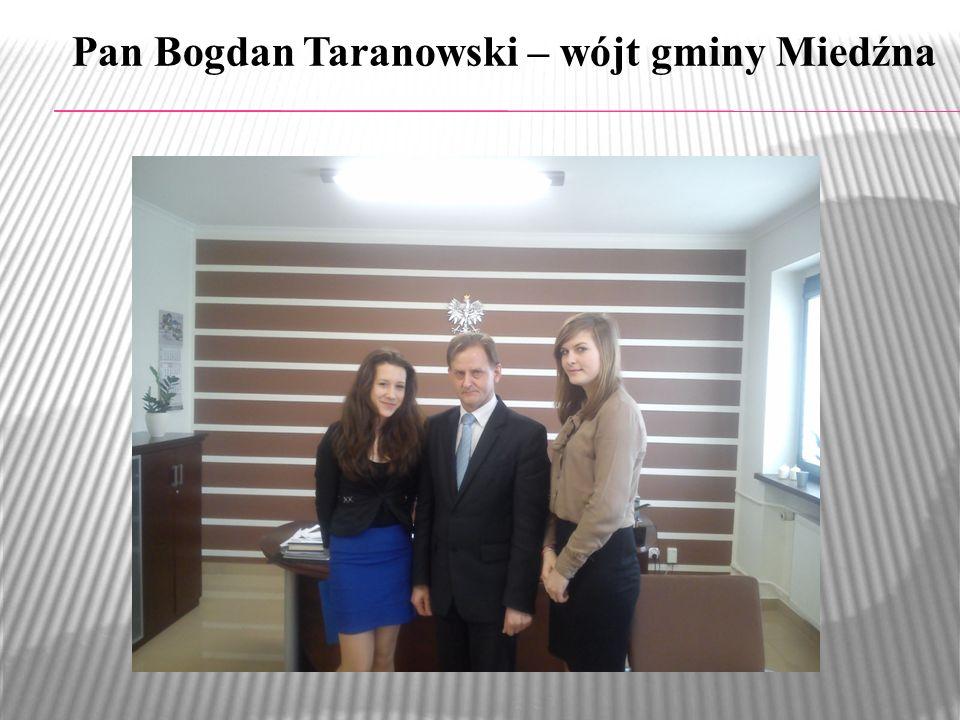 Pan Bogdan Taranowski – wójt gminy Miedźna
