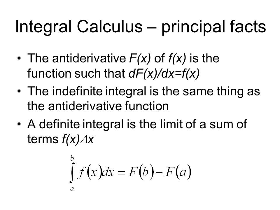 Integral Calculus – principal facts