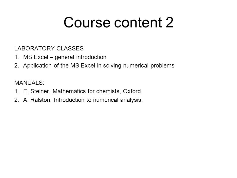 Course content 2 LABORATORY CLASSES MS Excel – general introduction
