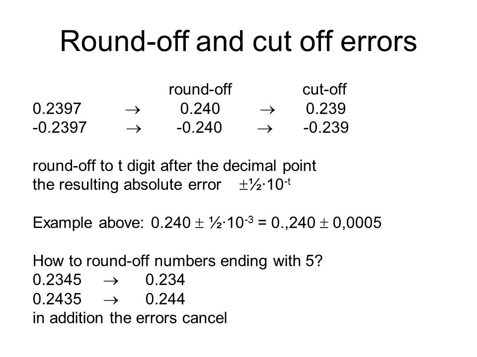 Round-off and cut off errors