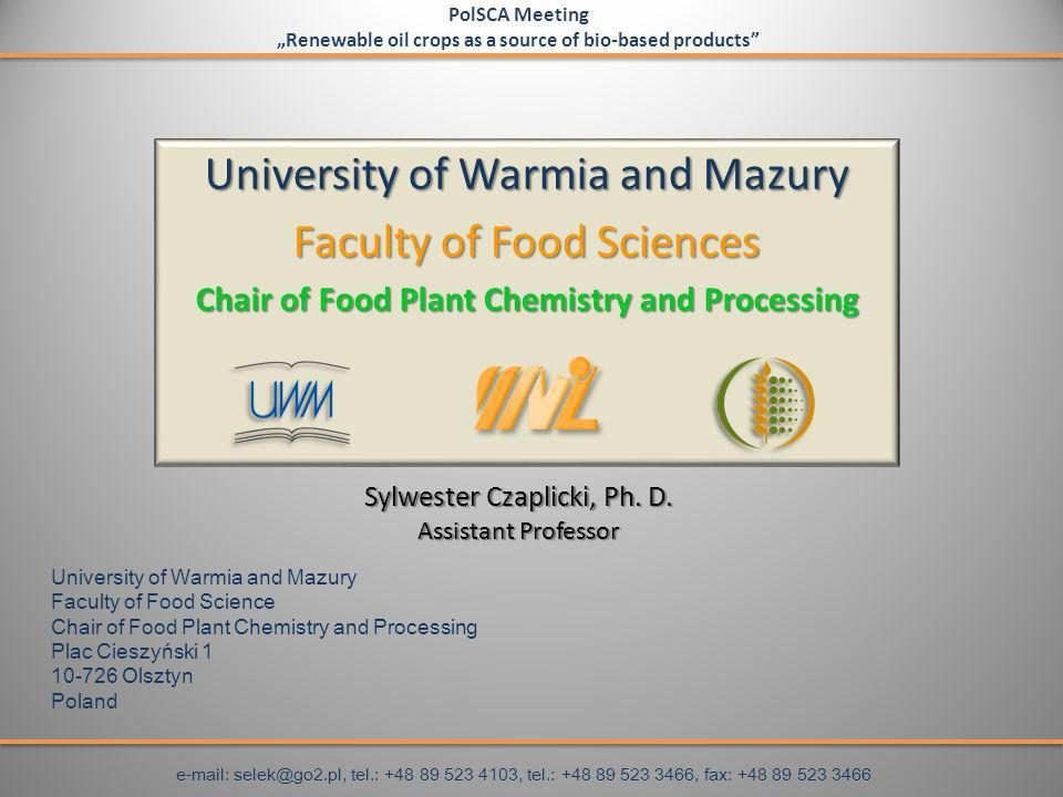 Sylwester Czaplicki, Ph. D. Assistant Professor