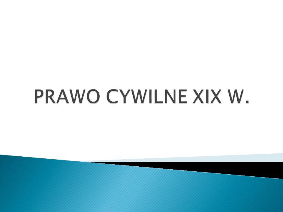 PRAWO CYWILNE XIX W.