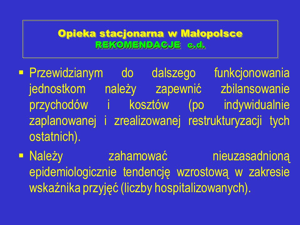 Opieka stacjonarna w Małopolsce REKOMENDACJE c.d.