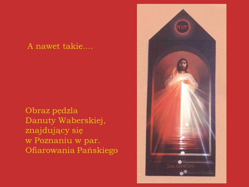 A nawet takie.... Obraz pędzla Danuty Waberskiej, znajdujący się w Poznaniu w par.