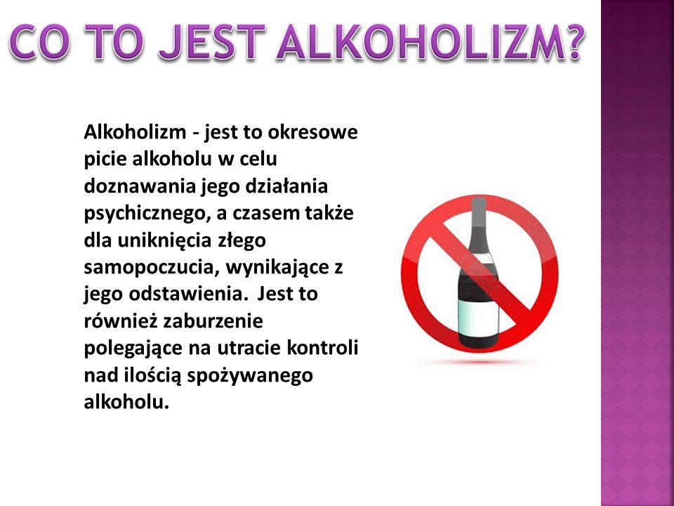 CO TO JEST ALKOHOLIZM