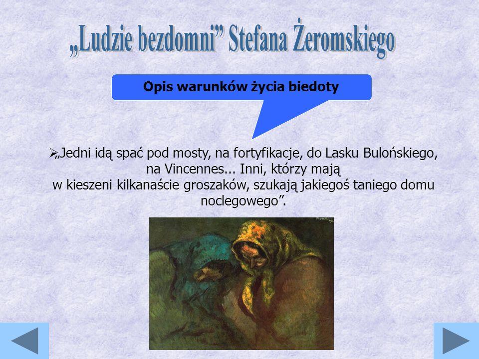 """""""Ludzie bezdomni Stefana Żeromskiego Opis warunków życia biedoty"""