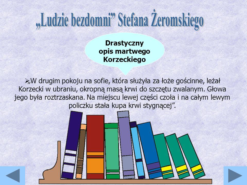 """""""Ludzie bezdomni Stefana Żeromskiego"""