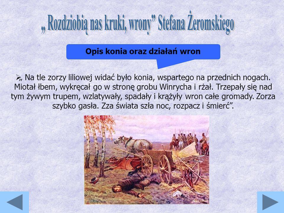 """"""" Rozdziobią nas kruki, wrony Stefana Żeromskiego"""