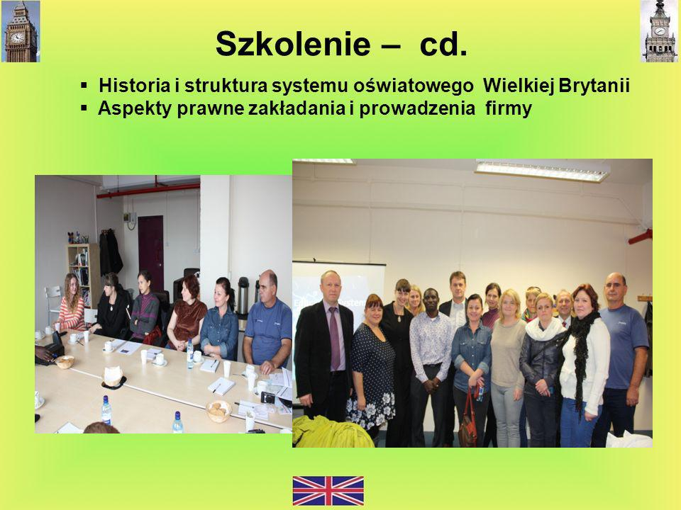 Szkolenie – cd. Historia i struktura systemu oświatowego Wielkiej Brytanii.