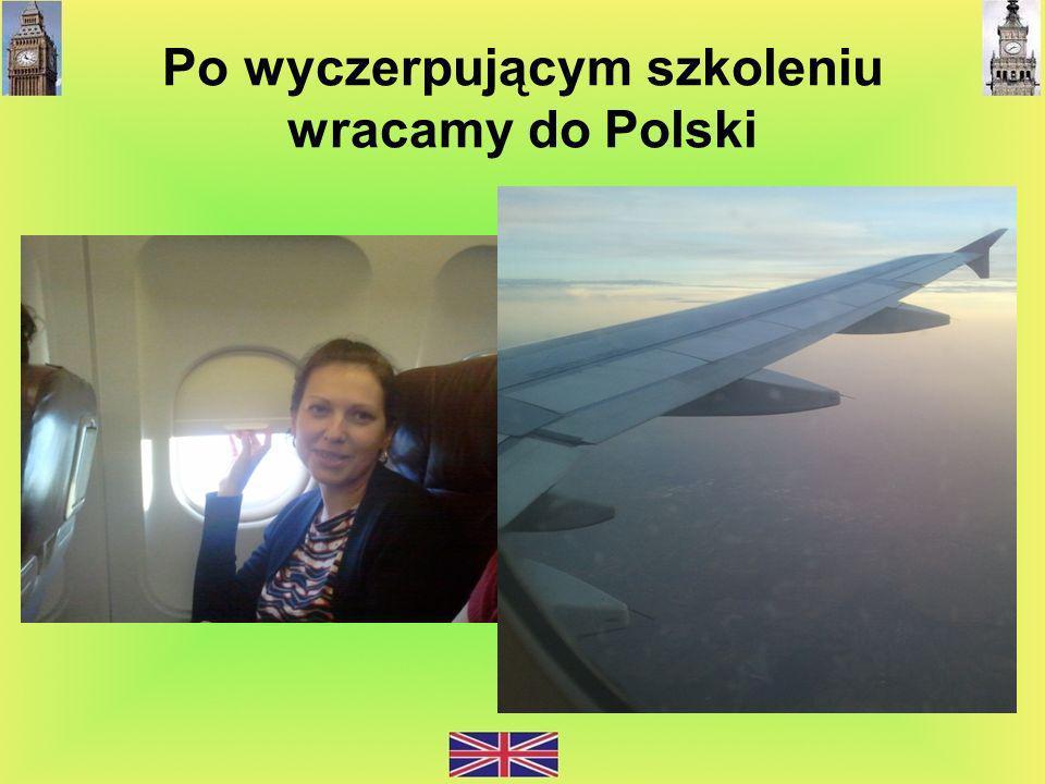 Po wyczerpującym szkoleniu wracamy do Polski