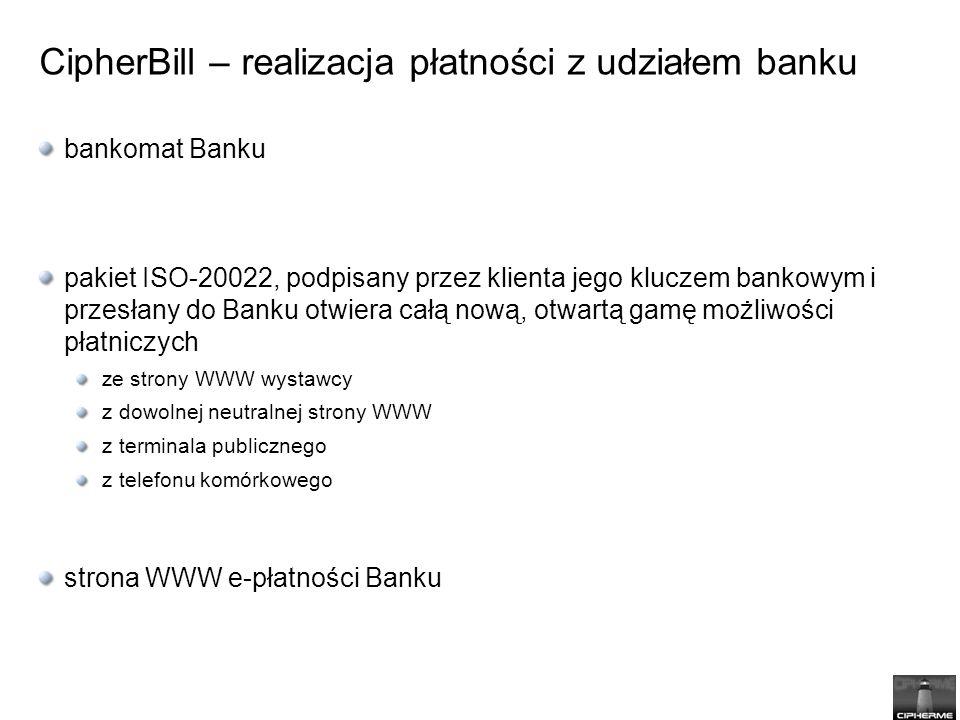 CipherBill – realizacja płatności z udziałem banku