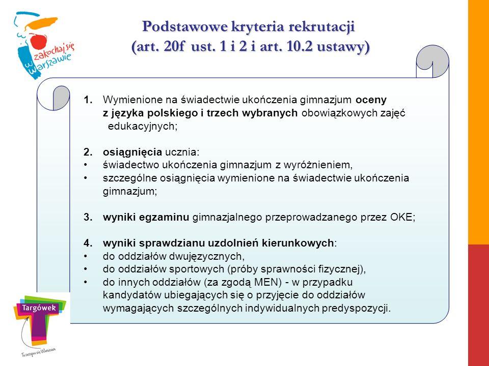 Podstawowe kryteria rekrutacji (art. 20f ust. 1 i 2 i art. 10