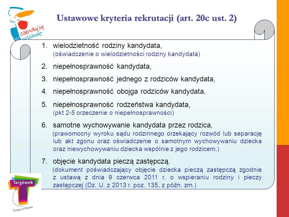 Ustawowe kryteria rekrutacji (art. 20c ust. 2)